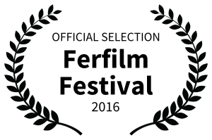 OFFICIAL SELECTION - Ferfilm Festival - 2016